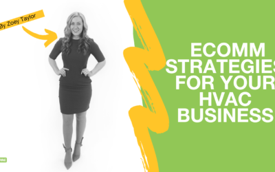 Zoey Presents: 3 E-commerce Strategies For Your HVAC Business